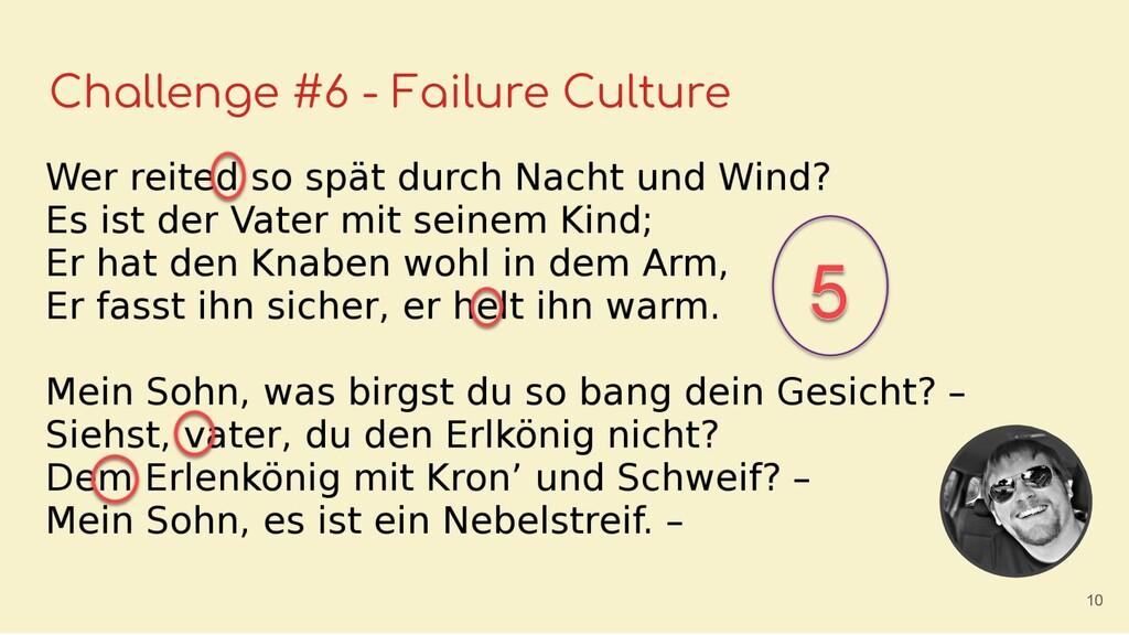 Challenge #6 - Failure Culture 10