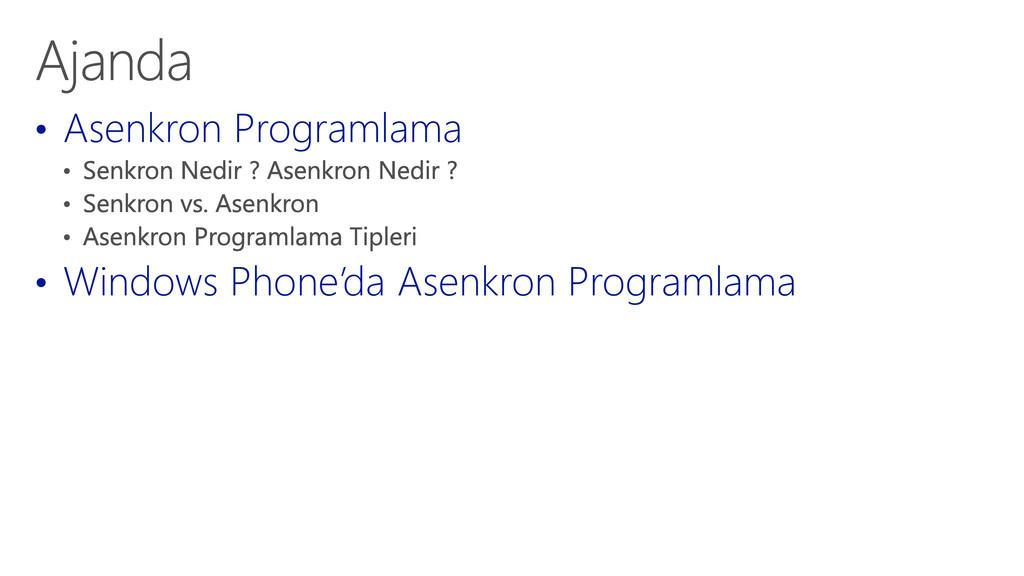 • Asenkron Programlama • Windows Phone'da Asenk...