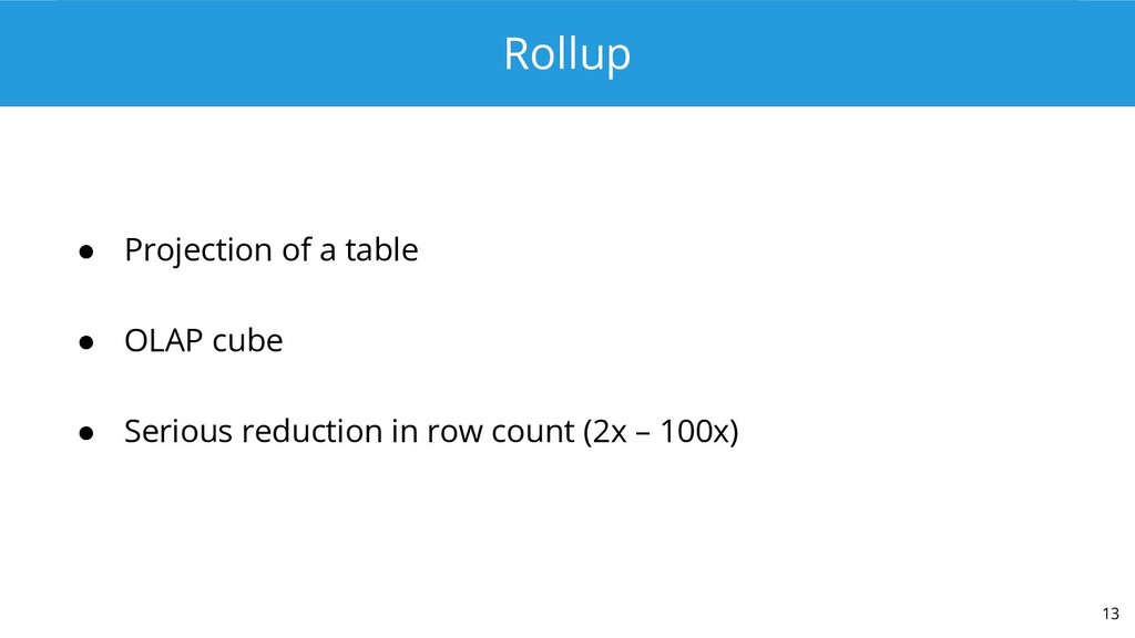 Rollup ● Projection of a table ● OLAP cube ● Se...