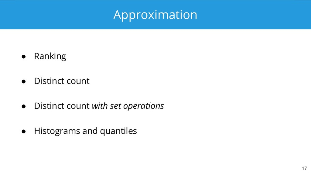 Approximation ● Ranking ● Distinct count ● Dist...