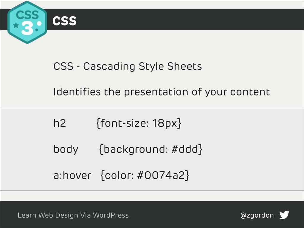 Learn Web Design Via WordPress @zgordon CSS - C...