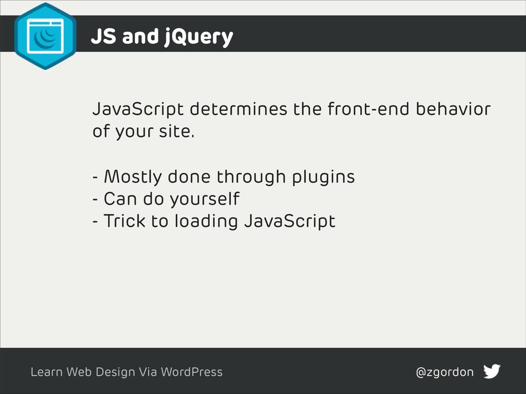 Learn Web Design Via WordPress @zgordon JS and ...