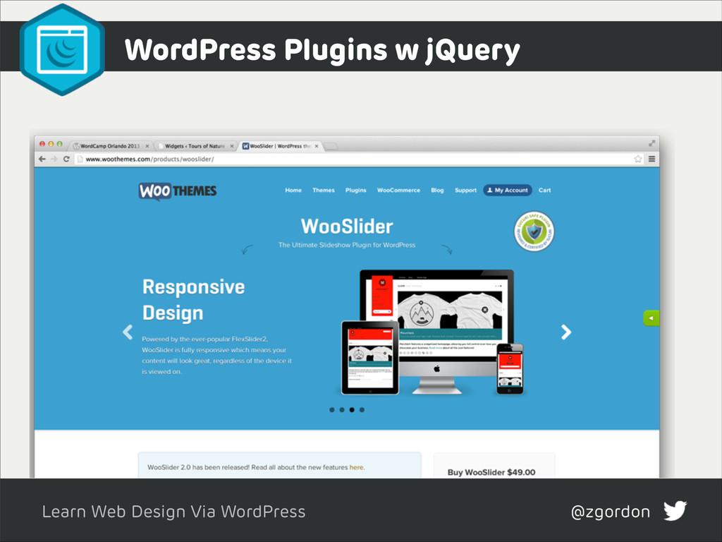 Learn Web Design Via WordPress @zgordon WordPre...