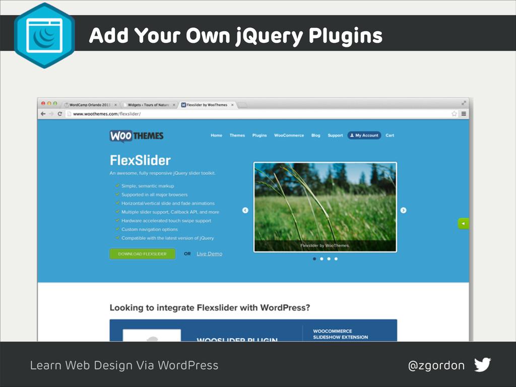 Learn Web Design Via WordPress @zgordon Add You...