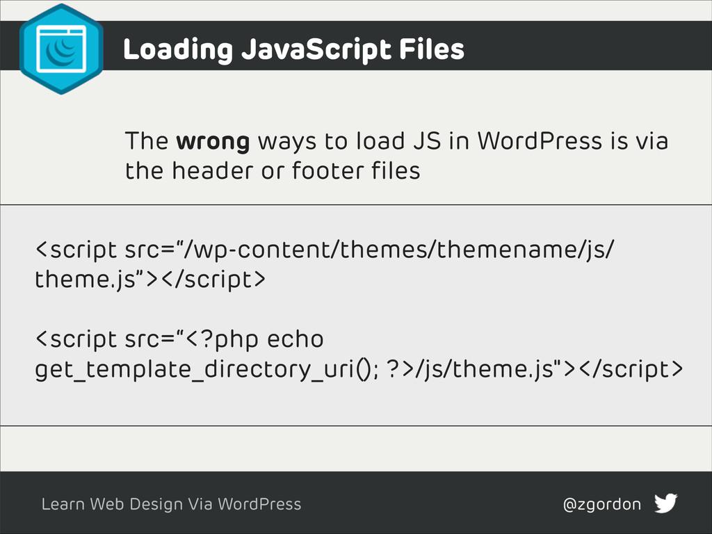 Learn Web Design Via WordPress @zgordon The wro...