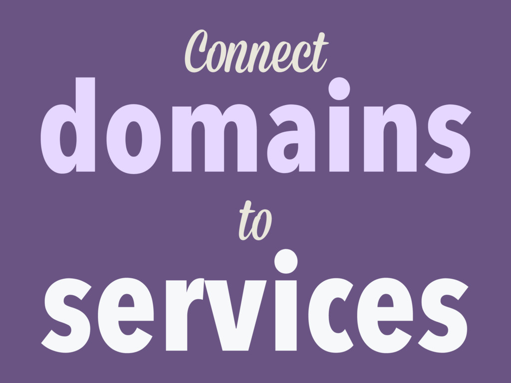 domains services Connect to