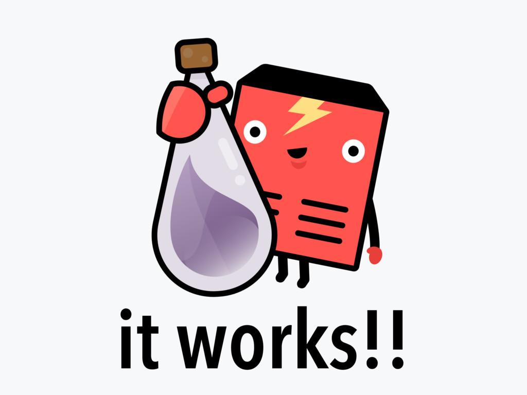 it works!!