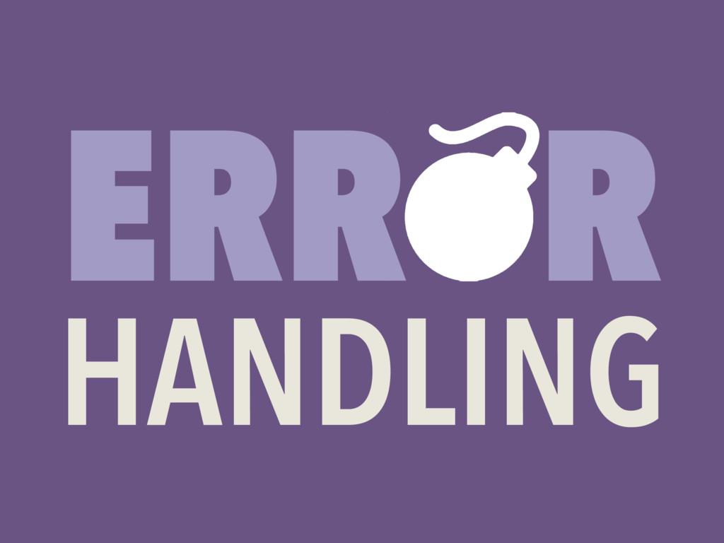 ERR R HANDLING