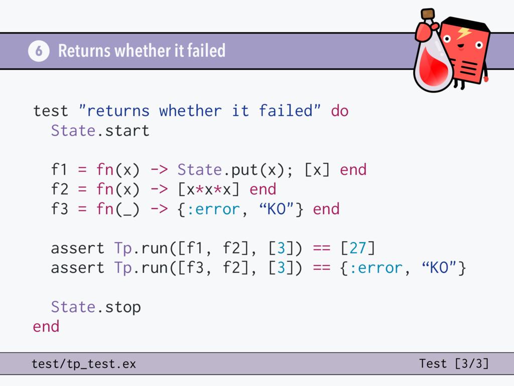 "Returns whether it failed 6 test ""returns wheth..."