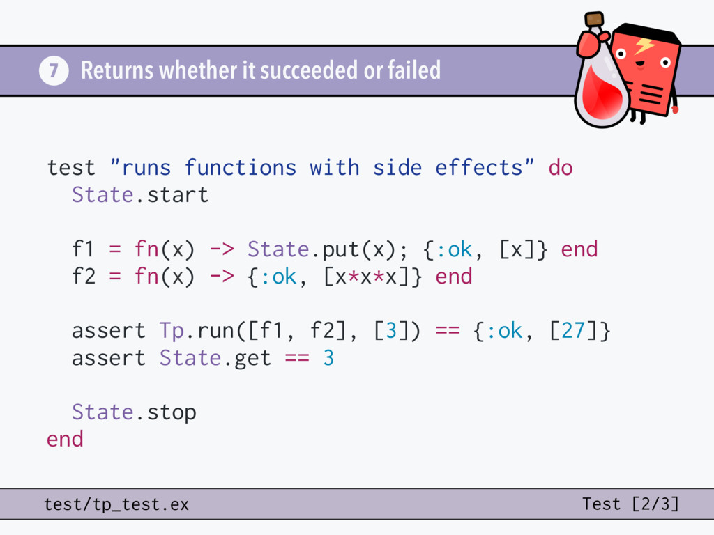 Returns whether it succeeded or failed 7 test/t...