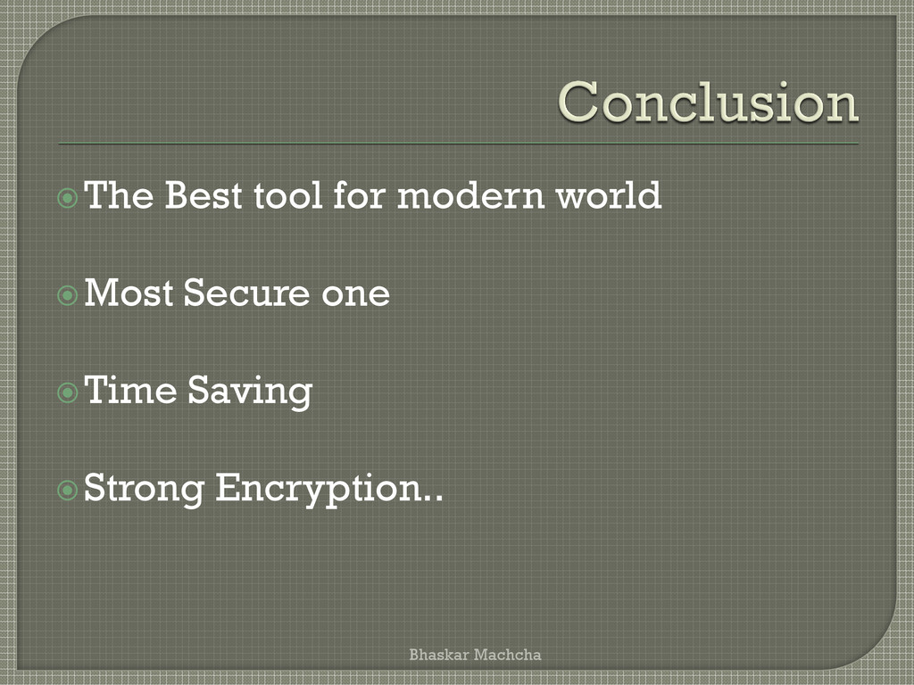 The Best tool for modern world Most Secure on...