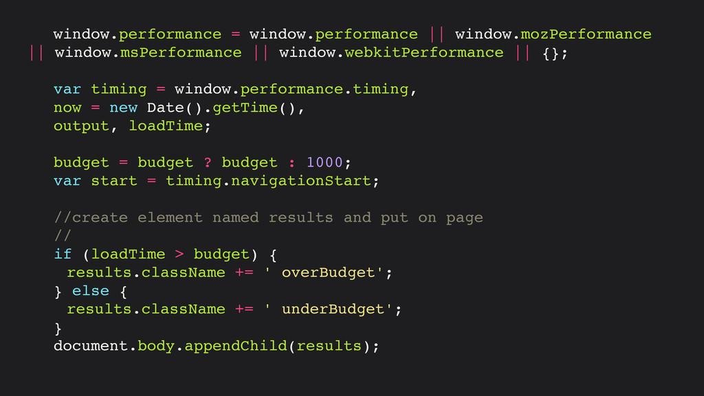 window.performance = window.performance    wind...