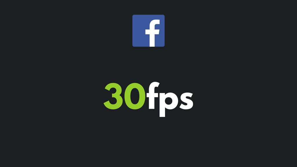 30fps