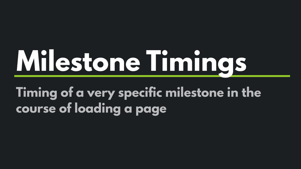 Milestone Timings Timing of a very specific mil...