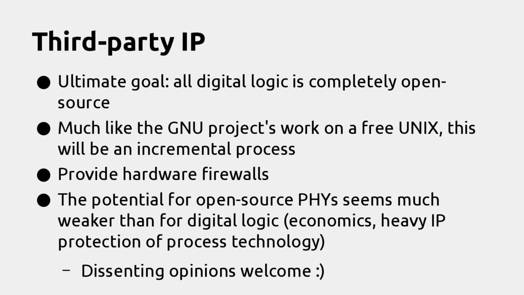 Third-party IP ● Ultimate goal: all digital log...
