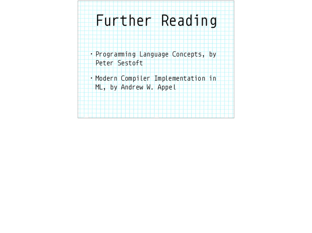 "Further Reading • Progra""#ing Language Concepts..."