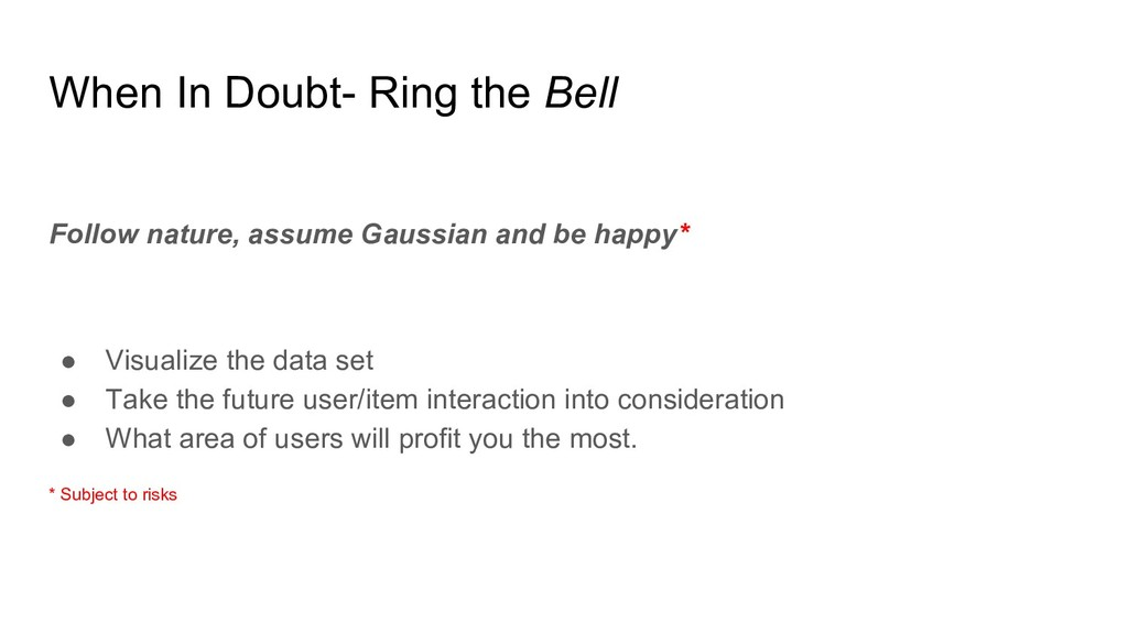 When In Doubt- Ring the Bell Follow nature, ass...