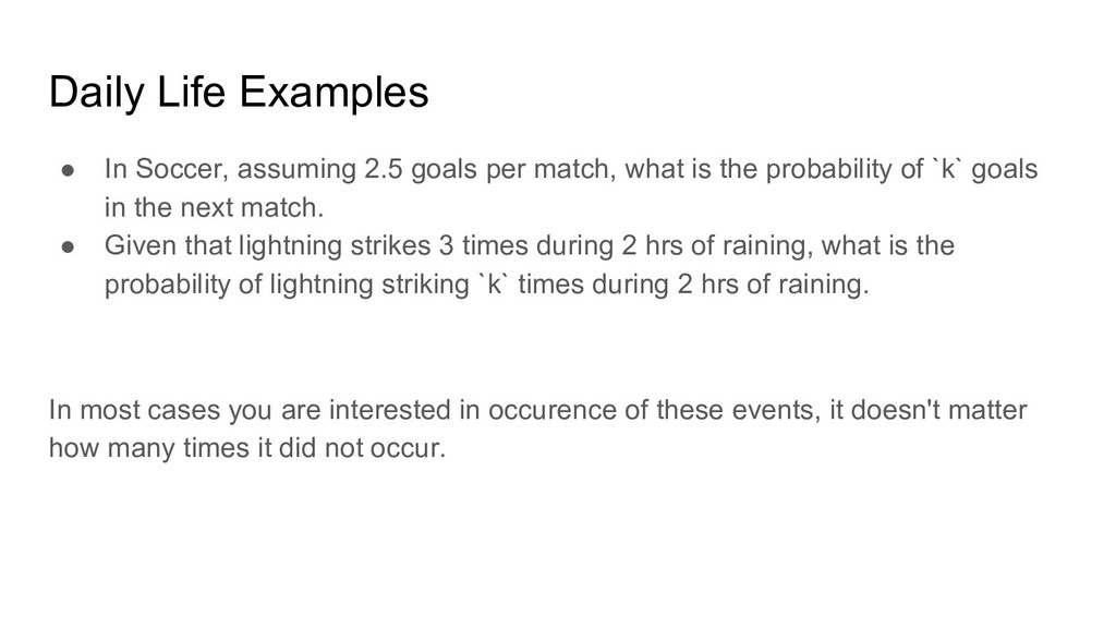 Daily Life Examples ● In Soccer, assuming 2.5 g...