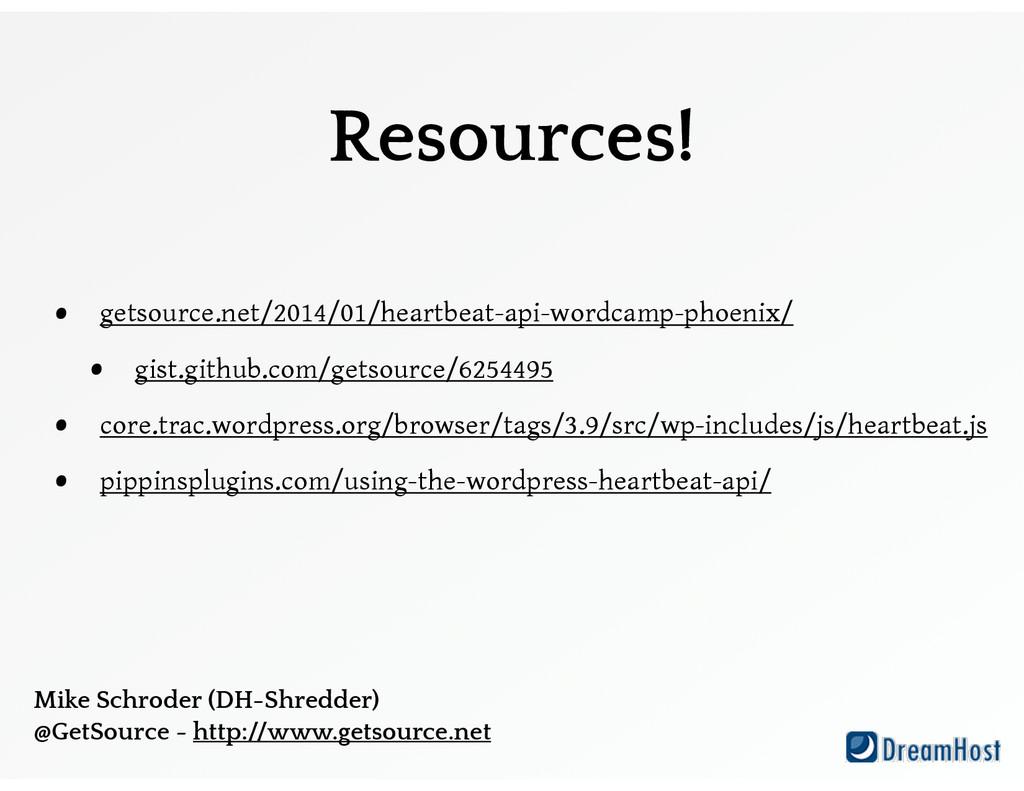Resources! • getsource.net/2014/01/heartbeat-ap...
