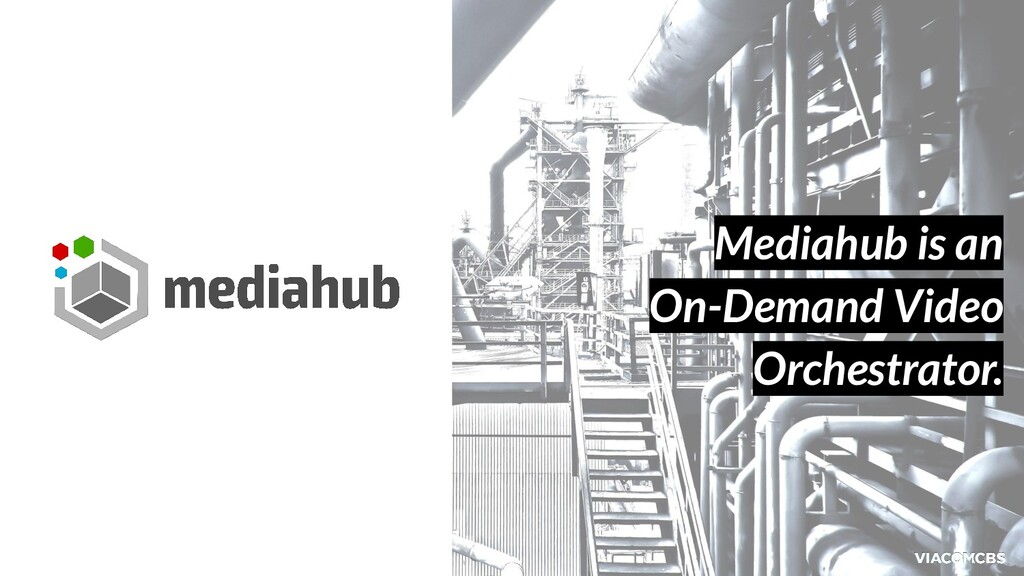 Mediahub is an On-Demand Video Orchestrator.