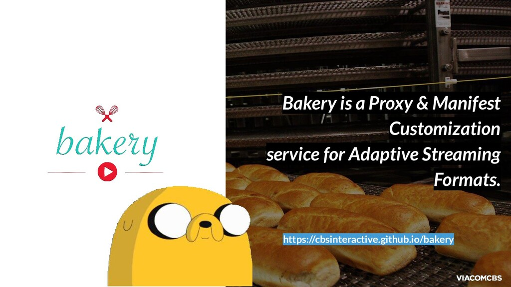 Bakery is a Proxy & Manifest Customization serv...