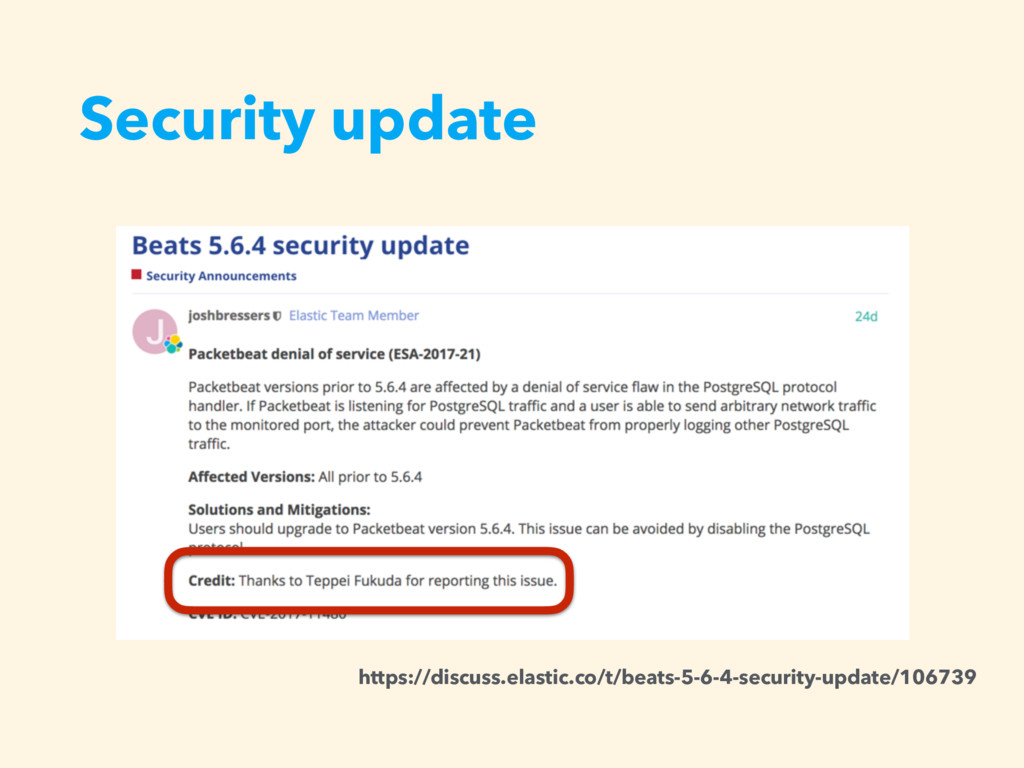 Security update https://discuss.elastic.co/t/be...
