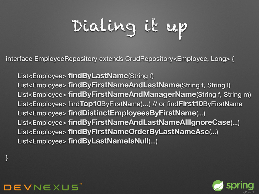 Dialing it up interface EmployeeRepository exte...