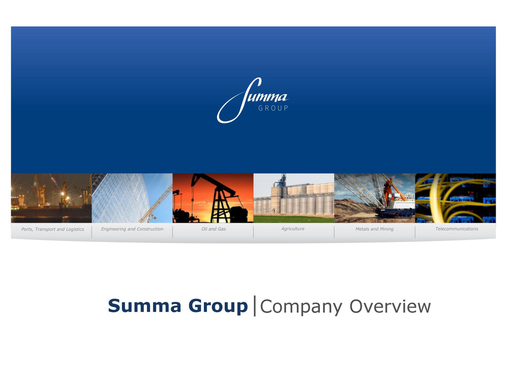 Summa Group Company Overview