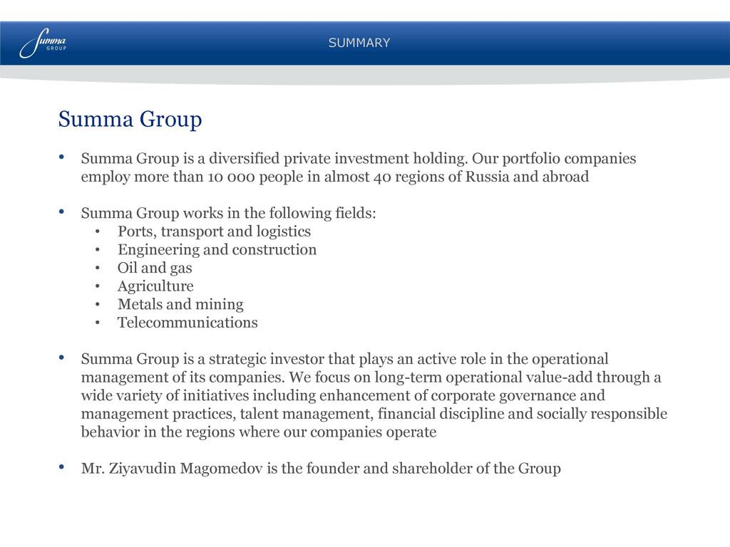 SUMMARY Summa Group • Summa Group is a diversif...