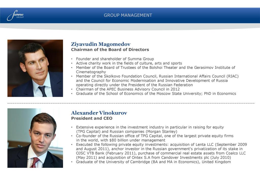 GROUP MANAGEMENT Alexander Vinokurov President ...