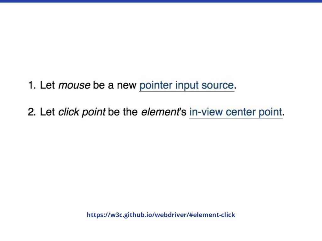 https://w3c.github.io/webdriver/#element-click
