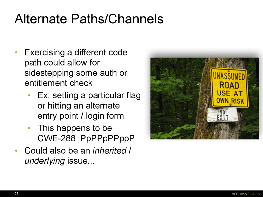 Alternate Paths/Channels • Exercising a differe...
