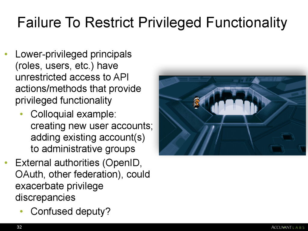Failure To Restrict Privileged Functionality • ...