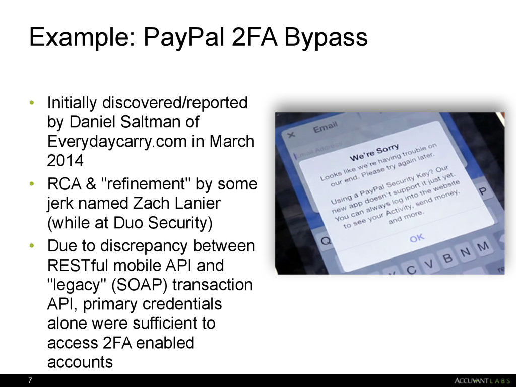 Example: PayPal 2FA Bypass • Initially discover...