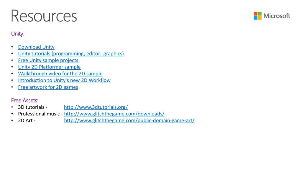Unity: • Download Unity • Unity tutorials (prog...