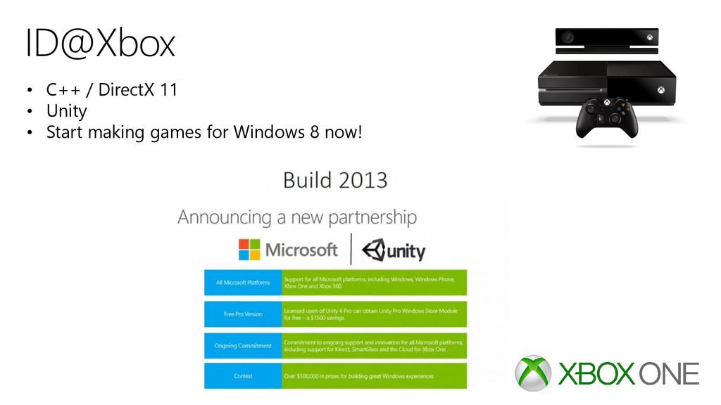 ID@Xbox • C++ / DirectX 11 • Unity • Start maki...