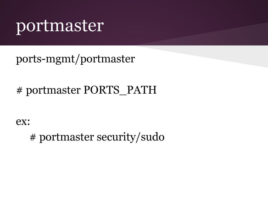 portmaster ports-mgmt/portmaster # portmaster P...