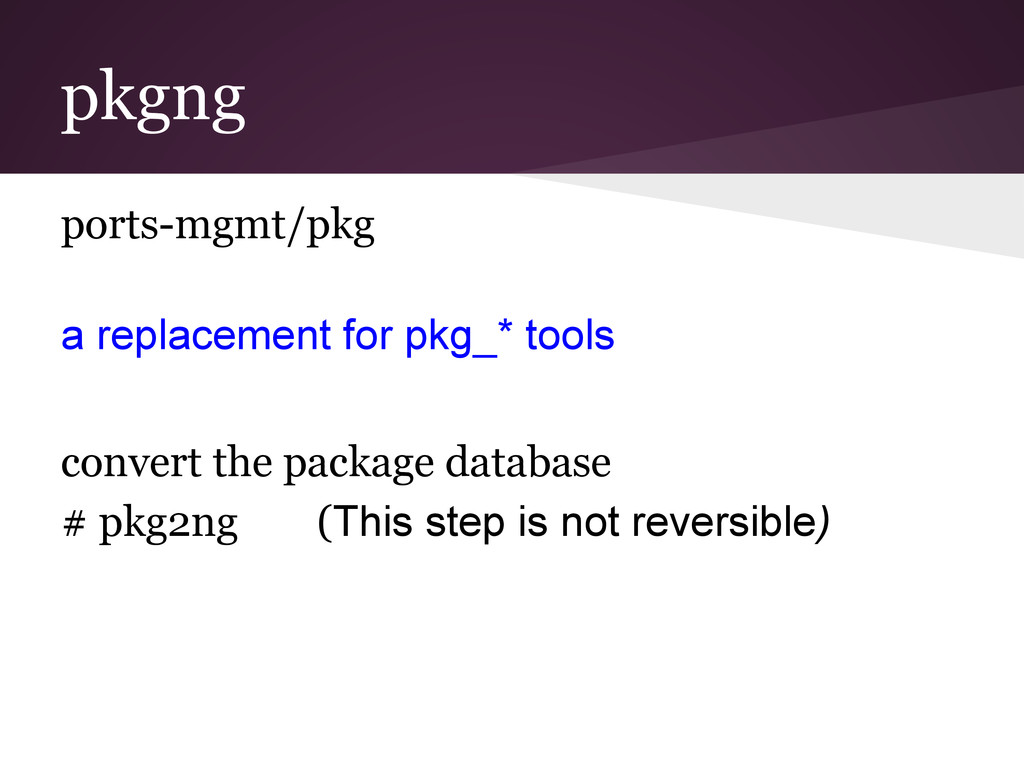 pkgng ports-mgmt/pkg a replacement for pkg_* to...
