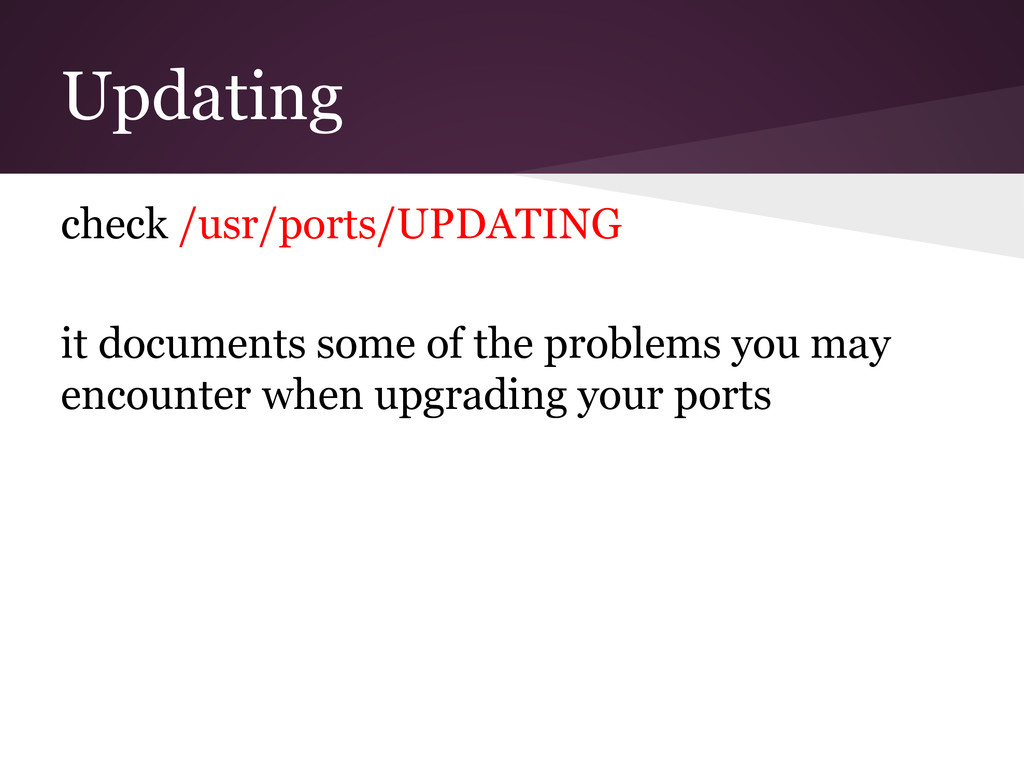 Updating check /usr/ports/UPDATING it documents...