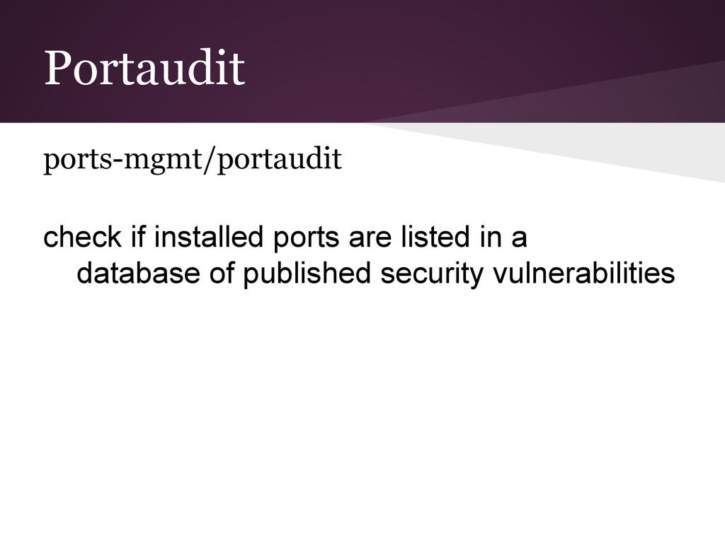 Portaudit ports-mgmt/portaudit check if install...