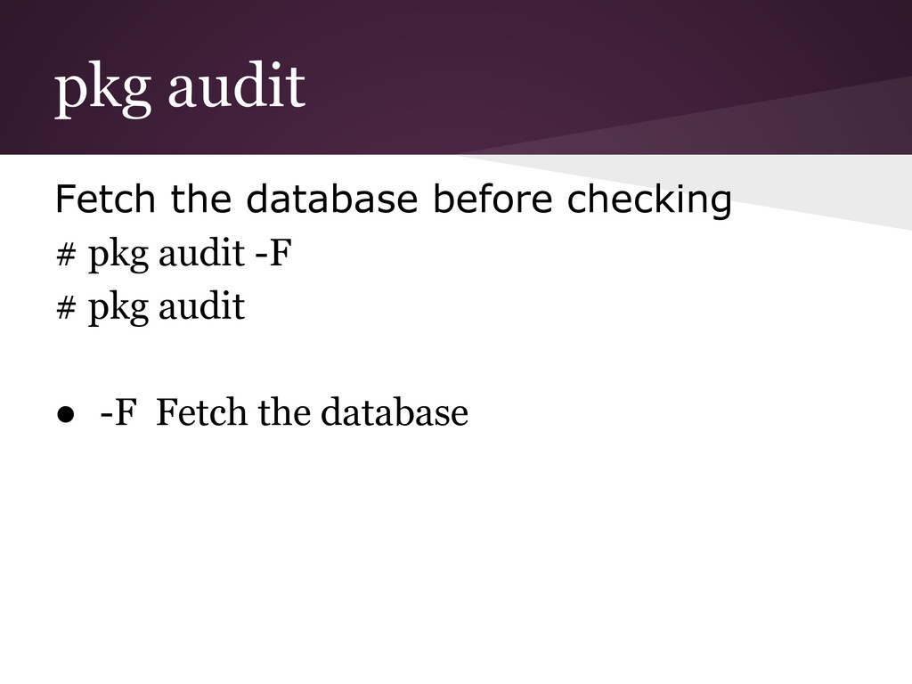 pkg audit Fetch the database before checking # ...