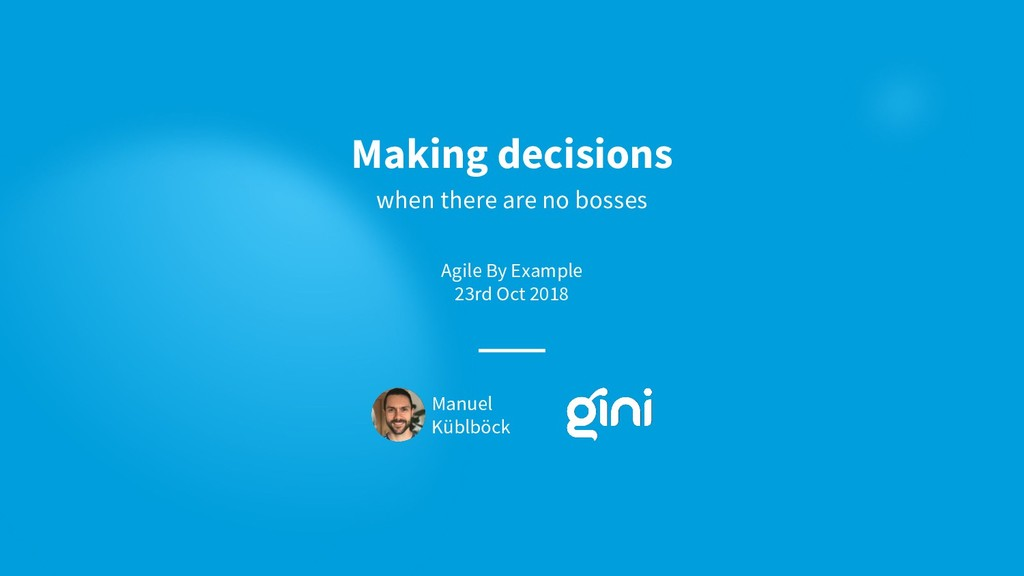 Making decisions when there are no bosses Manue...