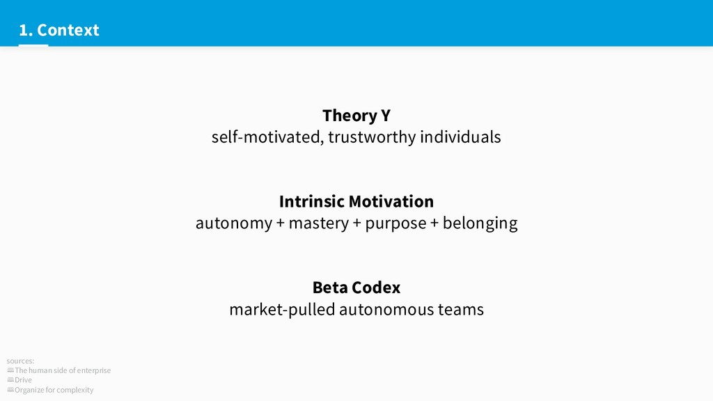 1. Context Theory Y self-motivated, trustworthy...
