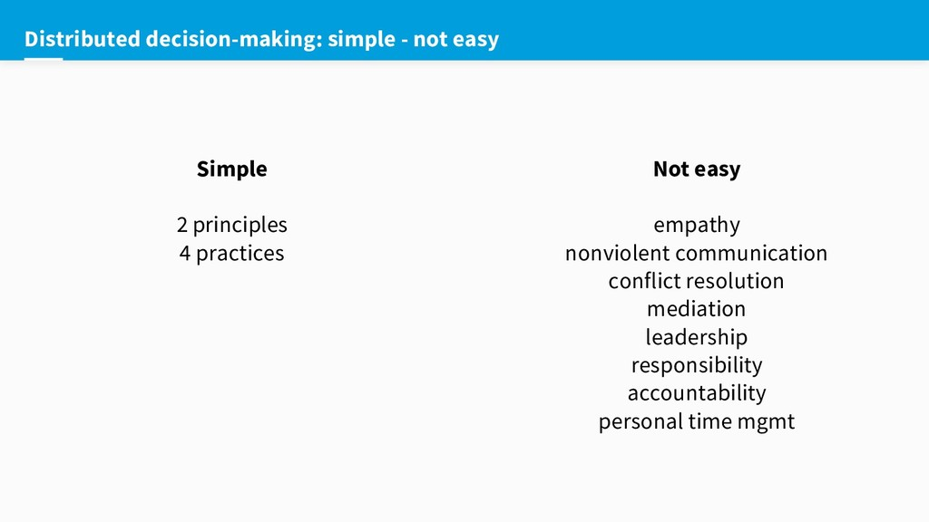Distributed decision-making: simple - not easy ...