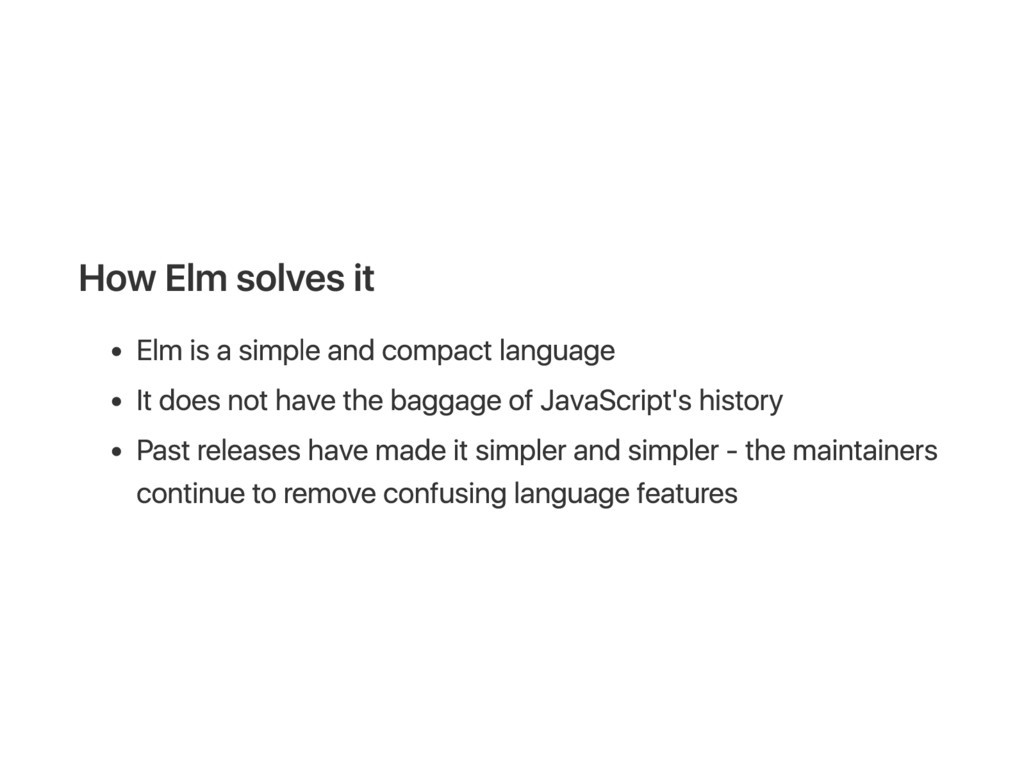 H ow E lm solves it E lm is a s imp le and comp...
