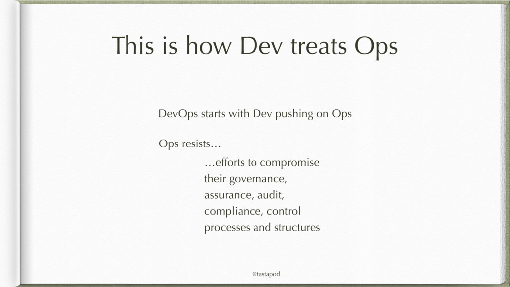 @tastapod This is how Dev treats Ops DevOps sta...