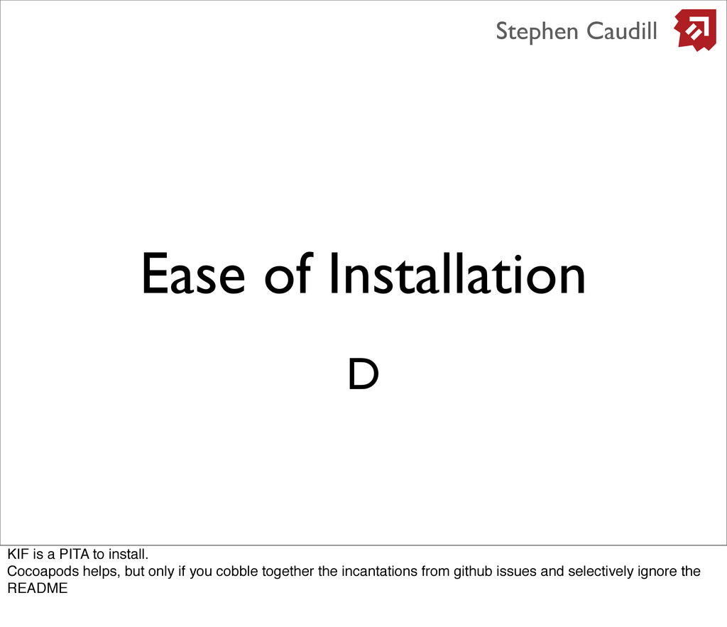 Ease of Installation Stephen Caudill D KIF is a...
