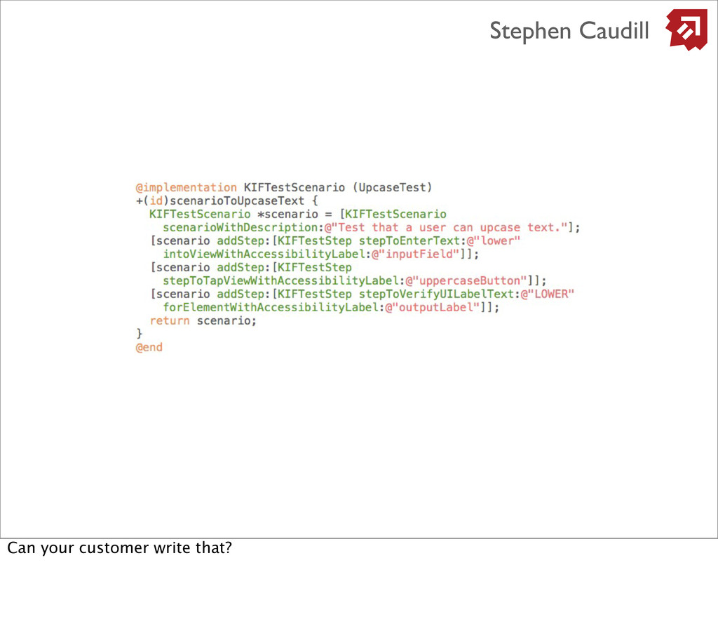 Stephen Caudill Can your customer write that?