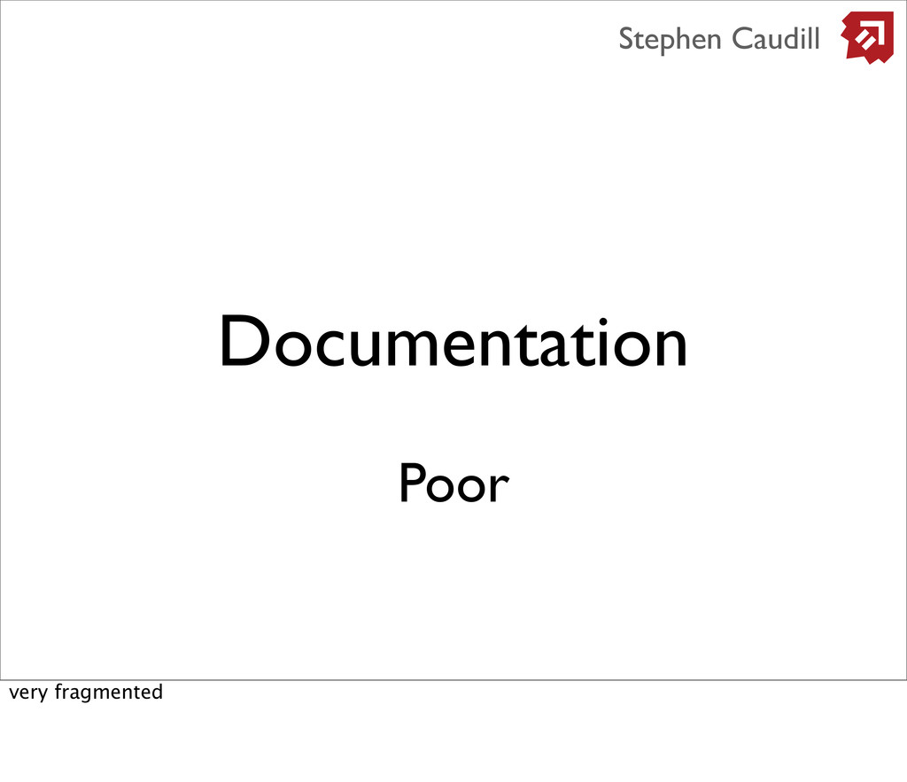 Documentation Stephen Caudill Poor very fragmen...