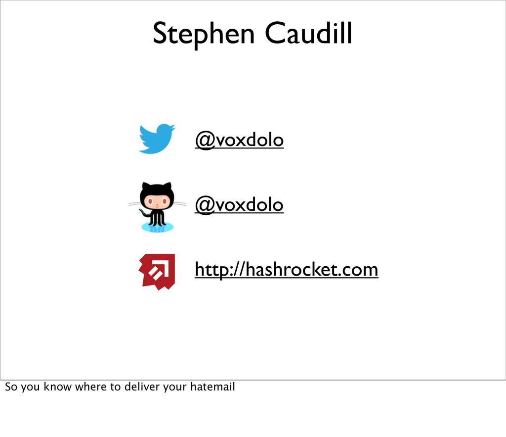 Stephen Caudill @voxdolo @voxdolo http://hashro...